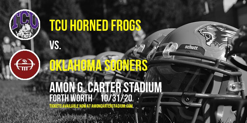 TCU Horned Frogs vs. Oklahoma Sooners at Amon G. Carter Stadium