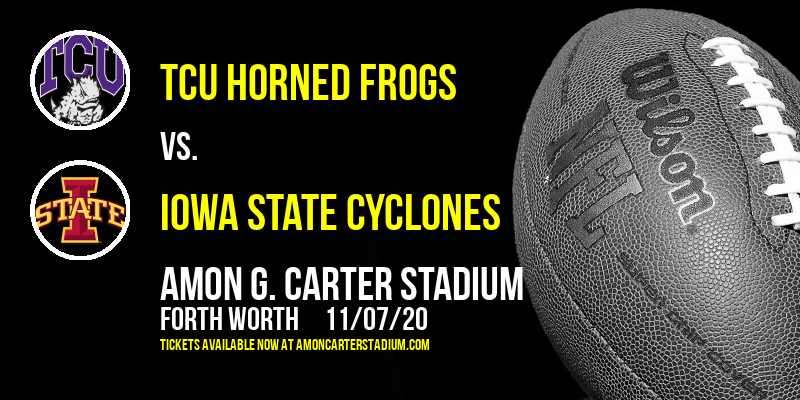 TCU Horned Frogs vs. Iowa State Cyclones at Amon G. Carter Stadium